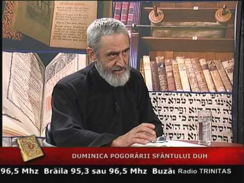 Duminica Pagorârii Sfântului Duh – Emisiune Trinitas – Biblia în istorie – 22.05.2010