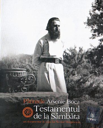 Testamentul de la Sâmbăta – Lansare film despre Părintele Arsenie Boca – 29.09.2017